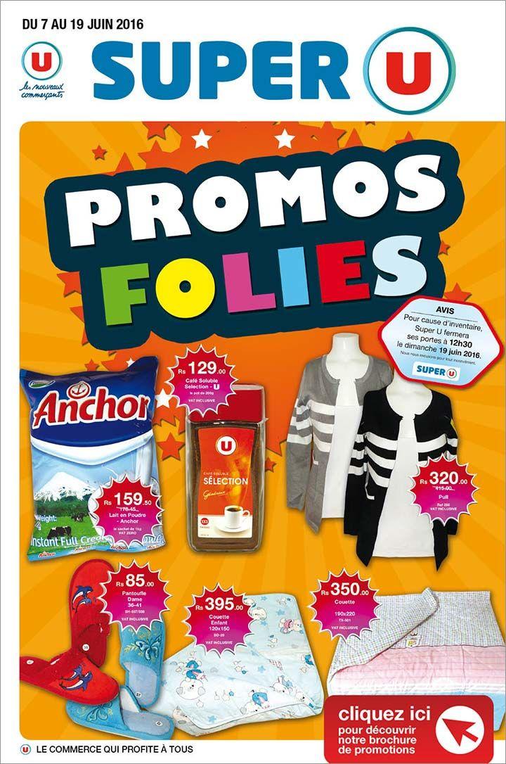 Super U Ebrochure Promos Folies Jusqu Au 19 Juin Adverts Latest Super Frosted Flakes Cereal Box Adverts