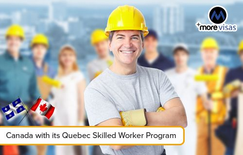 Https Www Blog Morevisas Com Migrate To Canada With Its Quebec Skilled Worker Program Canada Provides Huge Oppor Home Improvement Loans Home Loans Improve