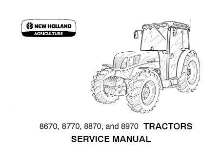 New Holland 8670(A) ,8770(A) ,8870(A) ,8970(A) Tractors