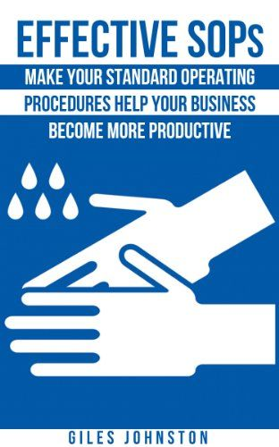 Effective Sops Make Your Standard Operating Procedures Help Your