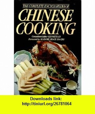 Complete encyclopedia of chinese cooking 9780517273371 kenneth complete encyclopedia of chinese cooking forumfinder Images