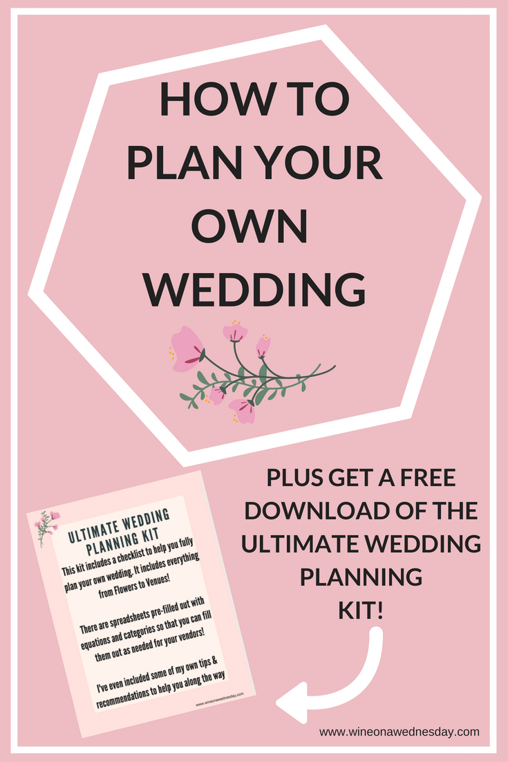 how to plan your own wedding plus a free downloadable ultimate