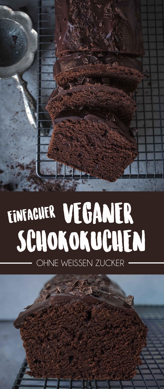 Veganer Schokoladenkuchen (Gemacht in unter 1 Stunde) Einfacher Veganer SchokokuchenEinfacher Veganer Schokokuchen