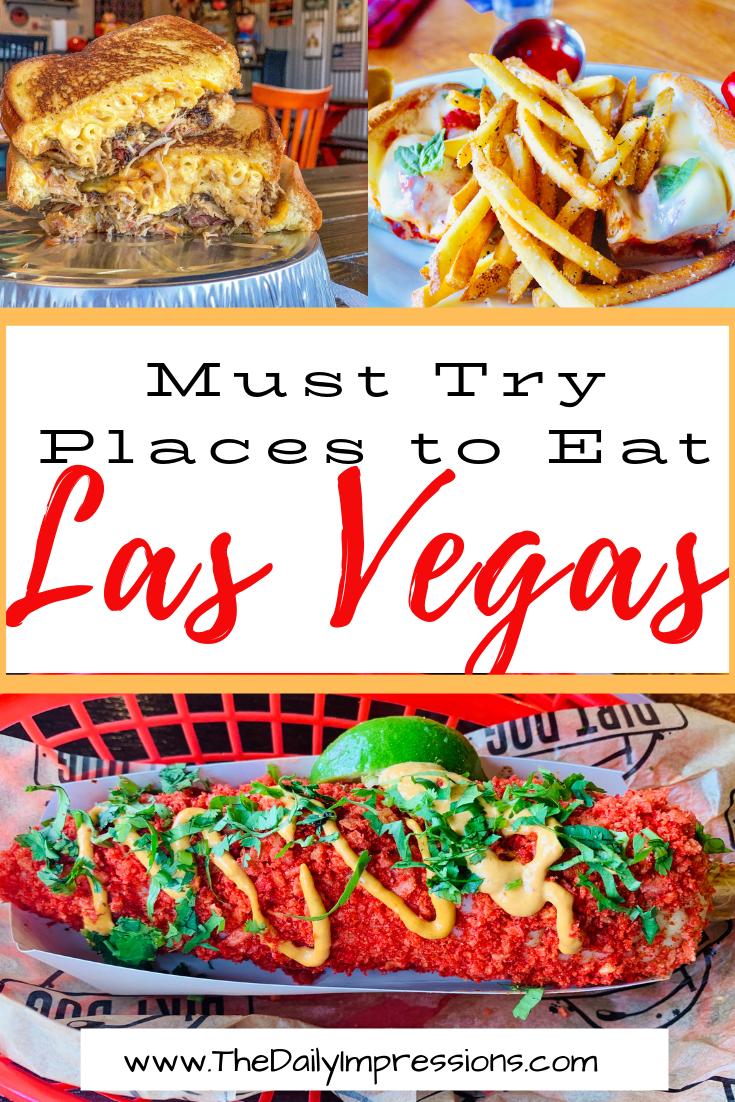 Vegas Foodie Finds 5 Must Try Places To Eat In Las Vegas The Daily Impressions Las Vegas Eats Las Vegas Food Vegas Food