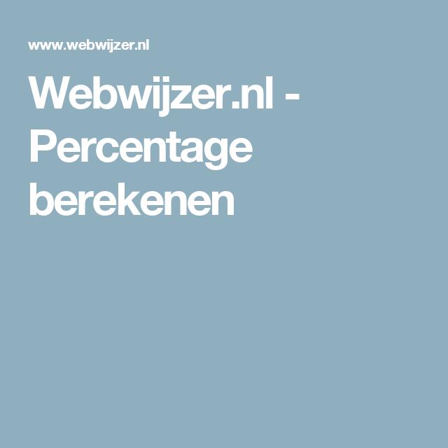 Webwijzer.nl - Percentage berekenen