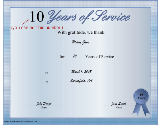 A Printable Certificate Thanking The Recipient For Any Number Of Years Of Faithful Service The Cer Certificate Templates Printable Certificates Award Template