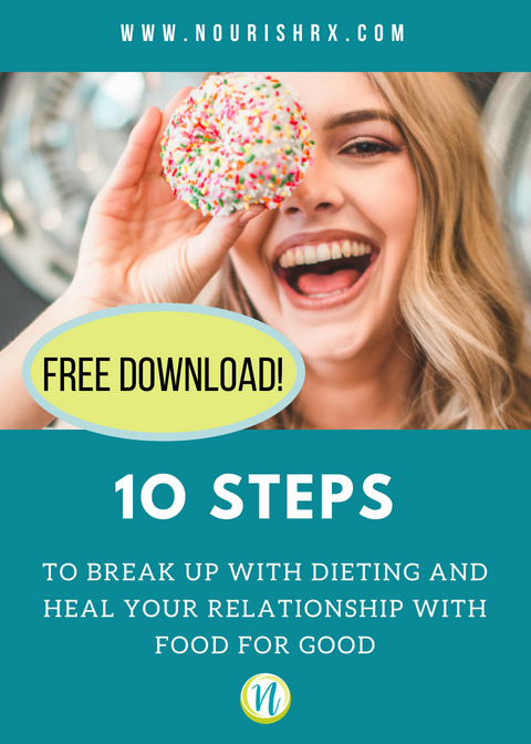 Getting Started With Intuitive Eating Break Up With
