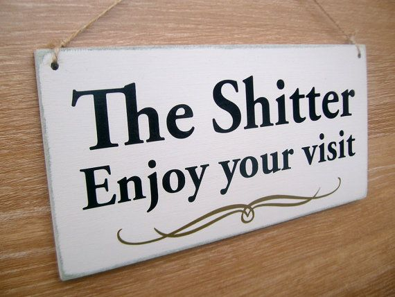 Bathroom Signs Wooden the shitter enjoy your visit funny toilet door sign. ( funny sign