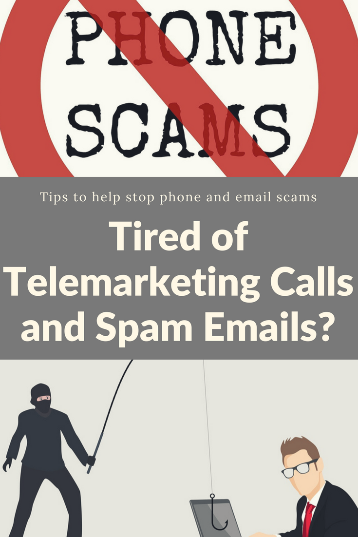 Tired of Telemarketing Calls and Spam Emails? Spam