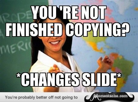 Unhelpful High School Teacher Meme True Story Pinterest
