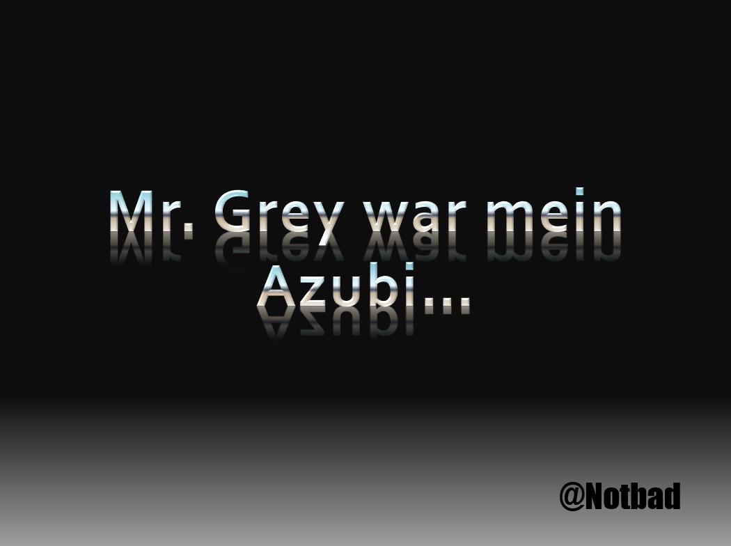 Mr grey sprüche