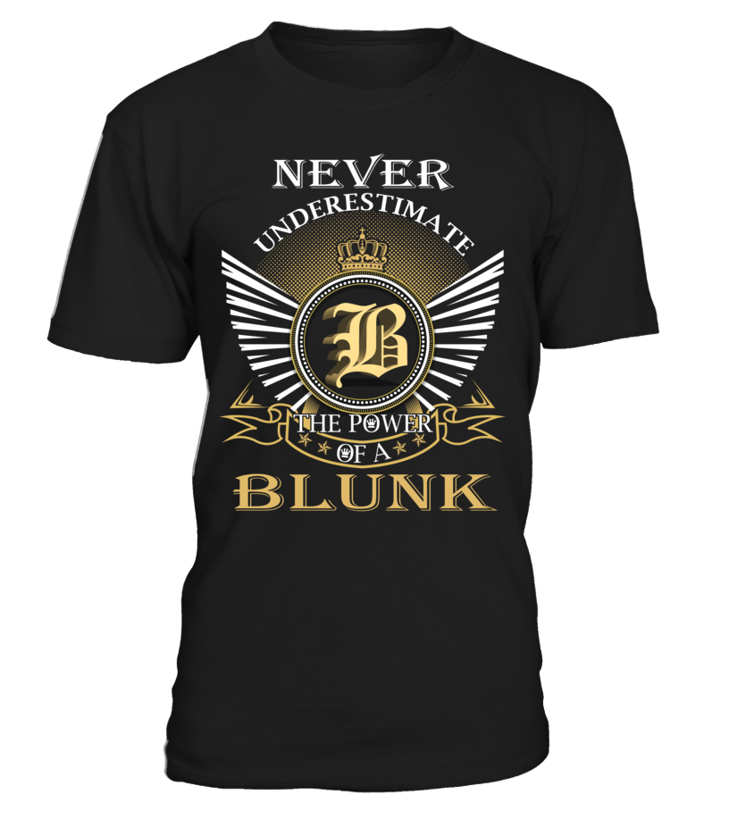 Never Underestimate the Power of a BLUNK