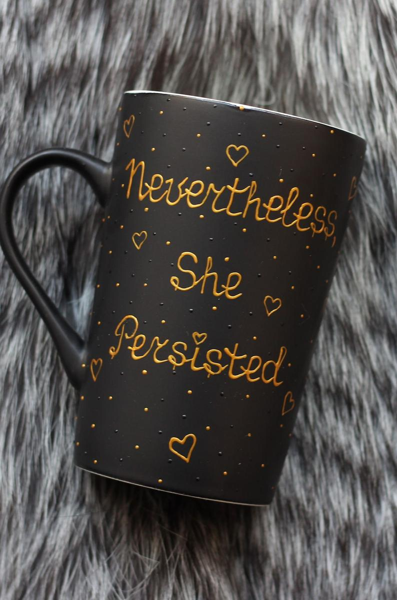 Nevertheless She Persisted, Feminist Mug, Funny Coffee Mugs For Women, Mugs With Sayings, Motivational Mug, 30th Birthday For Her Gift #funnycoffeemugs Nevertheless She Persisted Feminist Mug Funny Coffee Mugs | Etsy #funnycoffeemugs