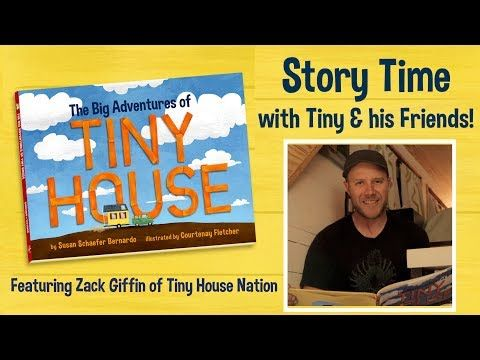 Tiny House Story Time With Zack Giffin Friends The