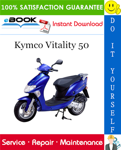 Kymco Vitality 50 Scooter Service Repair Manual Repair Manuals Repair Vitality