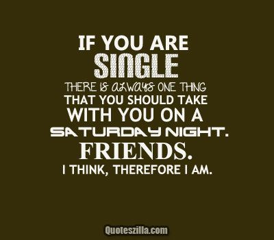 Being Single Quotes Tumblr Pinterest Quoteszilla Funny Quotes Single Quotes Single Quotes Tumblr