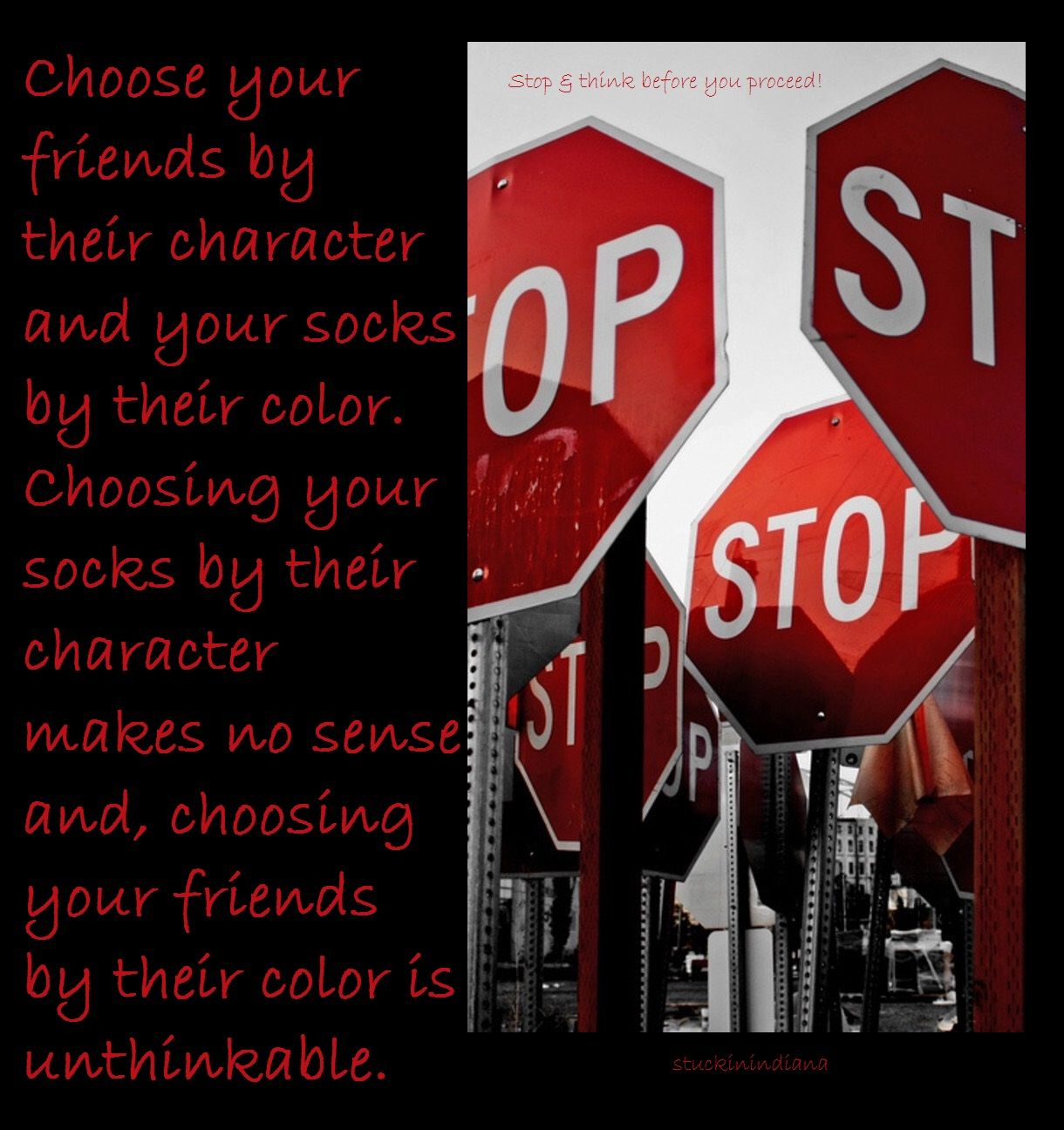 Stop Amp Think Choose Your Friends By Their Character And