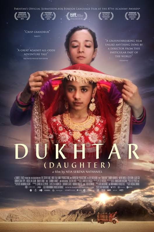 Dukhtar 2014 A Young Mother Embarks On A Desperate Quest For Freedom When She Kidnaps Her 10 Year Old Daughter To Save Her From A Tribal Marriage