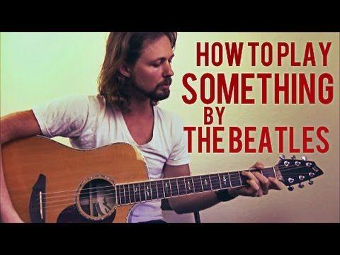 Something The Beatles Guitar Lesson Intermediate Acoustic Youtube Beatles Guitar Guitar Lessons Guitar