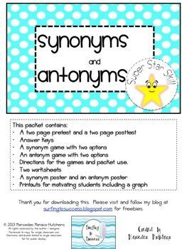 This packet contains:A two page pretest and a two page posttestAnswer keysA synonym game with two optionsAn antonym game with two optionsDirections for the games and packet use.Two worksheetsA synonym poster and an antonym posterPrintouts for motivating students including a graphThis is the fifth in a series of Super Star Review Skills.