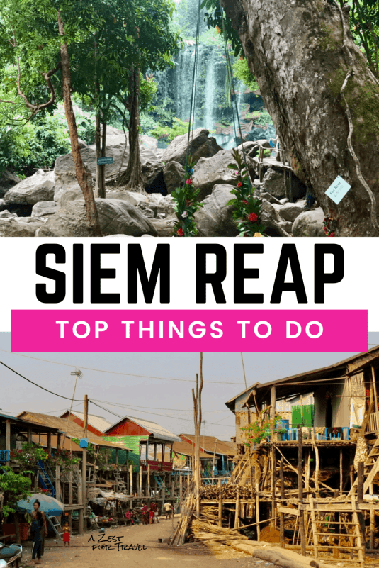 Wondering what there is to do in Siem Reap besides Angkor Wat? This guide will help you fill about 3 days in Siem Reap, Cambodia. This guide covers all the best things to do. From temples to markets, floating villages and food, fill your Siem Reap itinerary with these top things to do! | A Zest For Travel | #siemreap #siemreapthingstodo #siemreapcambodia #siemreaptemple