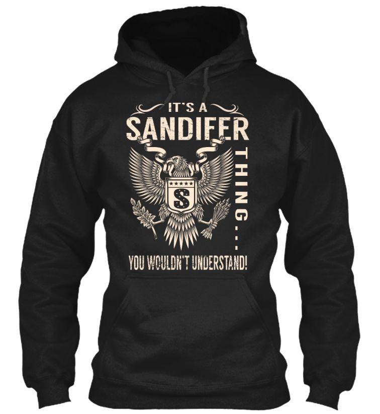 Its A SANDIFER Thing Sandifer