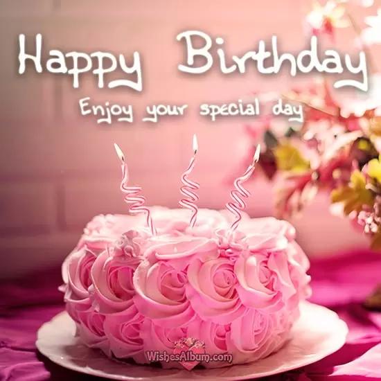 101 Birthday Wishes For Friends Happy Birthday my Dear