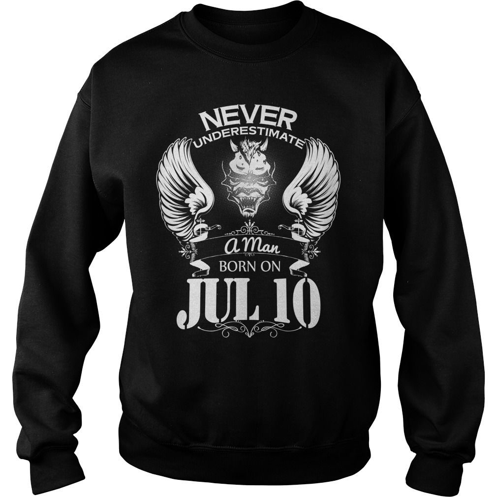 Jul 10 Never underestimate a man born on Jul 10 #gift #ideas #Popular #Everything #Videos #Shop #Animals #pets #Architecture #Art #Cars #motorcycles #Celebrities #DIY #crafts #Design #Education #Entertainment #Food #drink #Gardening #Geek #Hair #beauty #Health #fitness #History #Holidays #events #Home decor #Humor #Illustrations #posters #Kids #parenting #Men #Outdoors #Photography #Products #Quotes #Science #nature #Sports #Tattoos #Technology #Travel #Weddings #Women