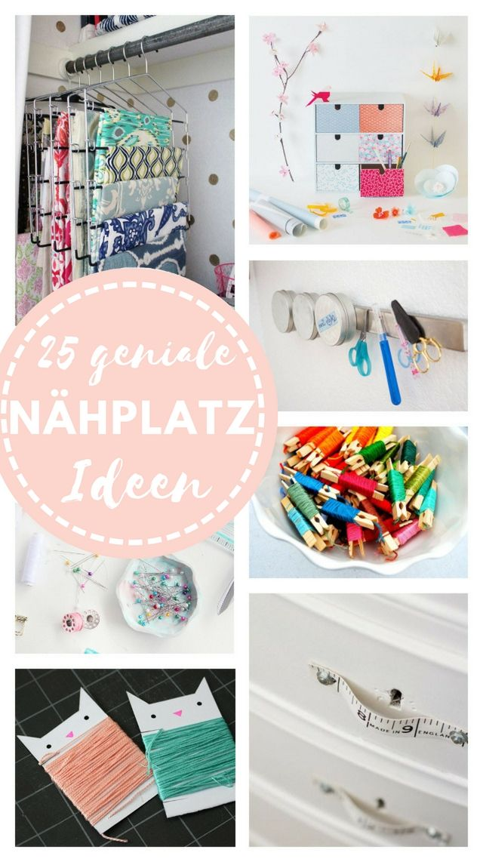 25 geniale Ideen für deinen Nähplatz | Nähzimmer, Stoffe und ...