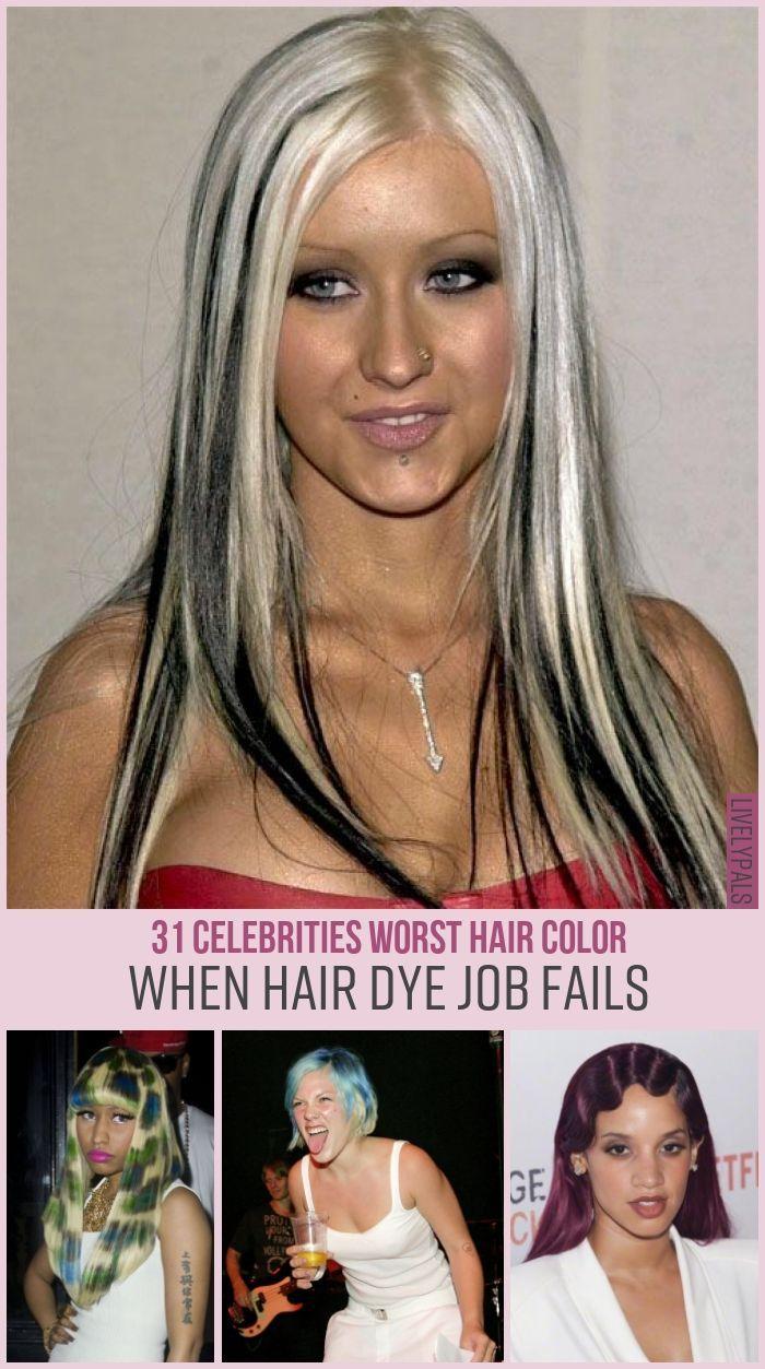 31 Celebrities Worst Hair Color Hair Dye Job Celebrities Fashion Fails Hair Hairdyejobfails Livelypals Hair Color Dyed Hair Bad Hair