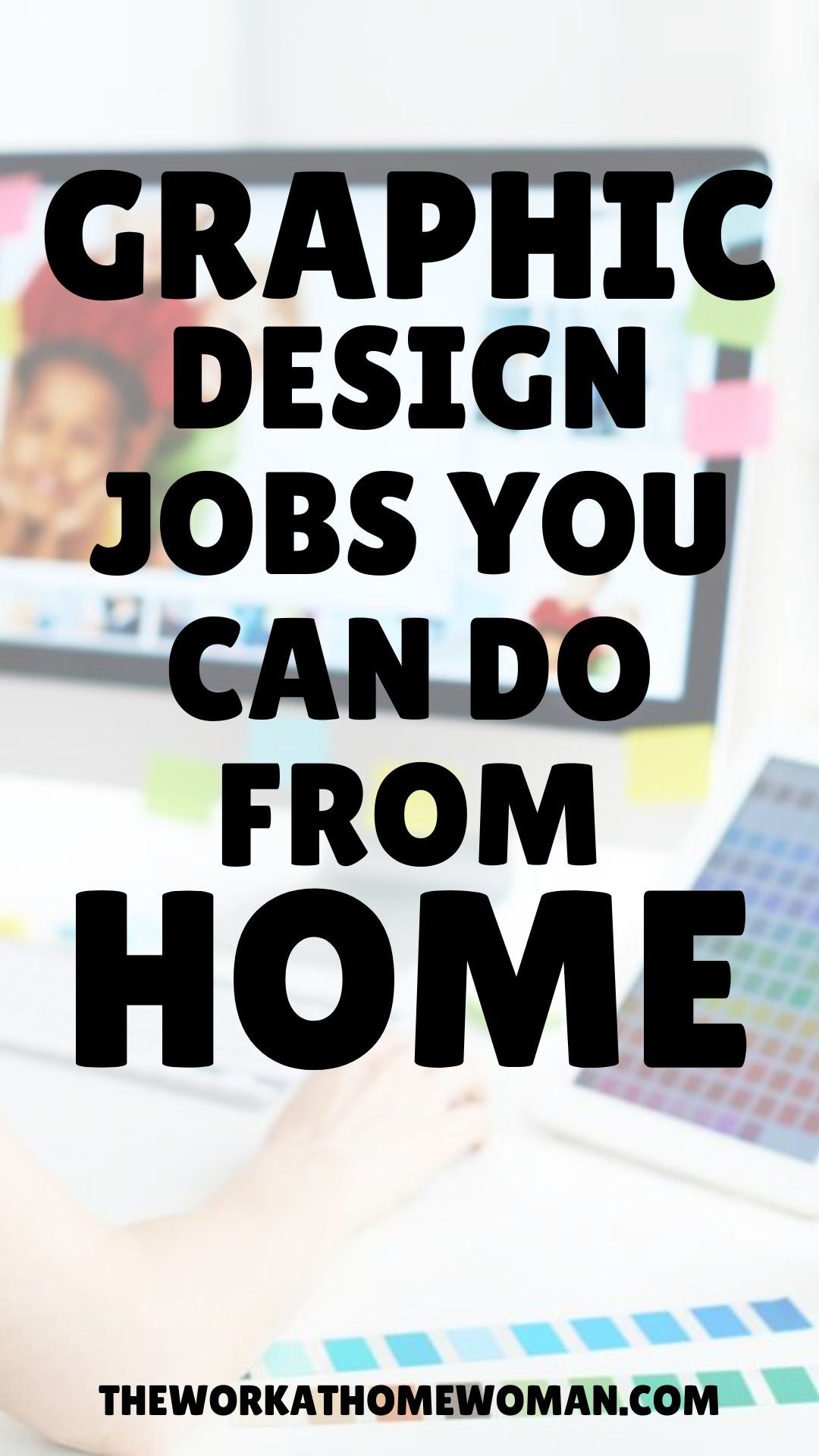 How To Work From Home As A Graphic Designer In 2020 Working From Home Graphic Design Jobs Graphic Design