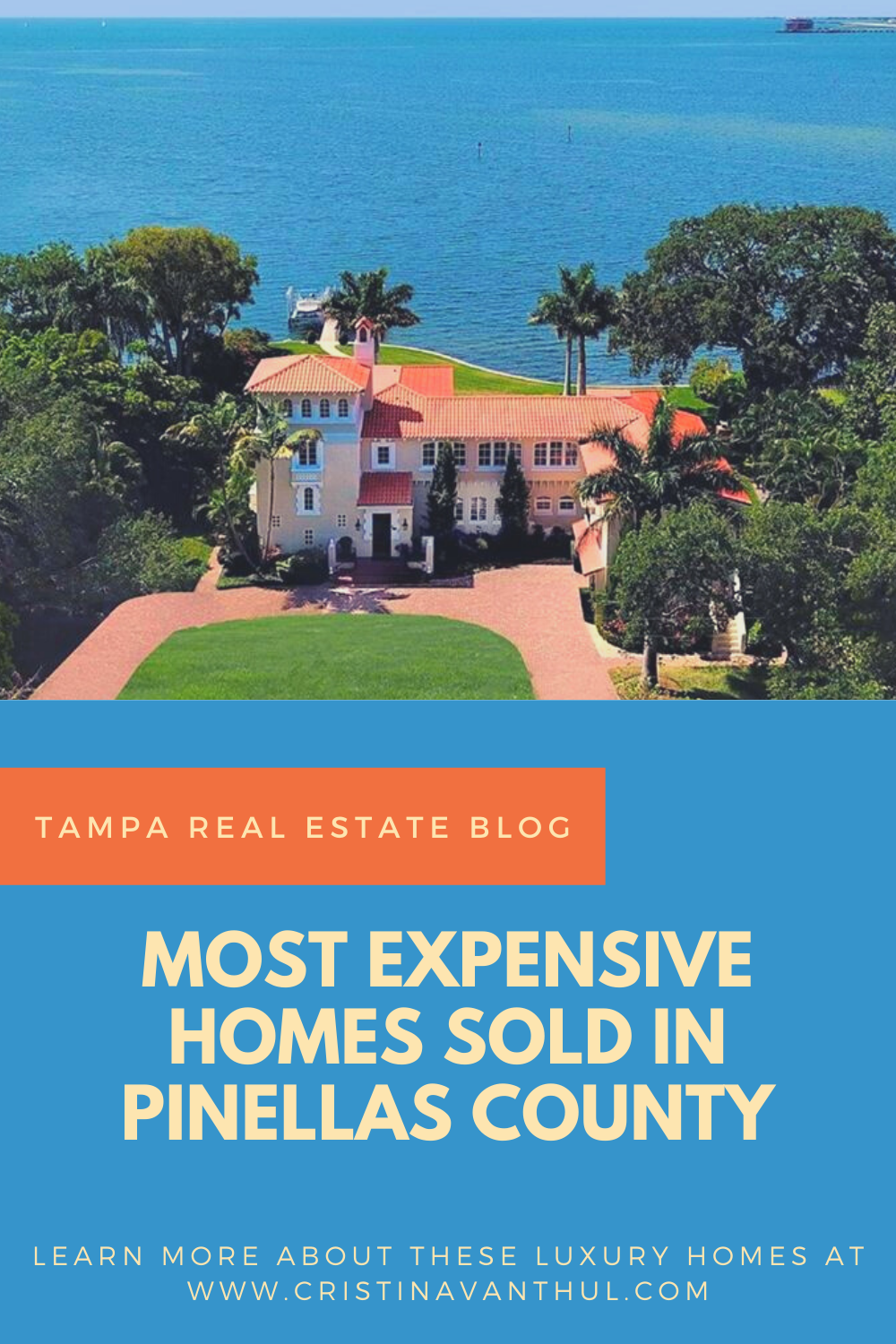15 Most Expensive Homes Sold In Pinellas County In 2019 In 2020 Expensive Houses Luxury Homes Tampa Real Estate