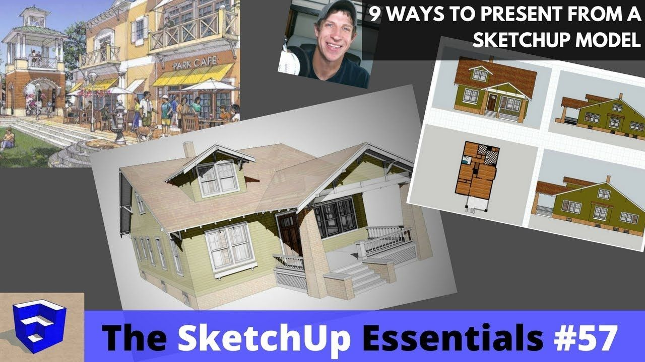 9 Ways To Create Presentations From Your Sketchup Models The
