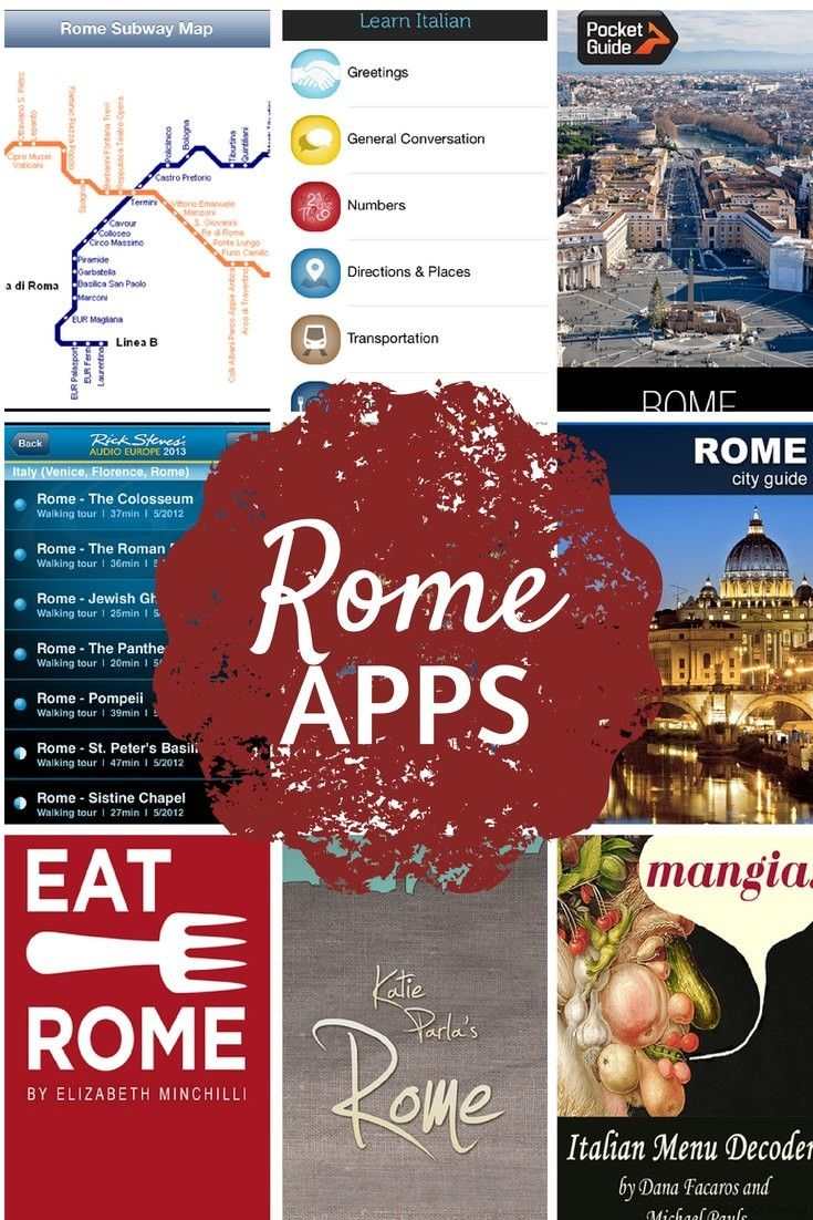 10 Rome Apps To Download Before You Go Italy Travel Italy Vacation Rome Travel
