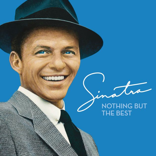 Wedding Song Playlist Ideas: Nothing But The Best (Remastered) By Frank Sinatra On