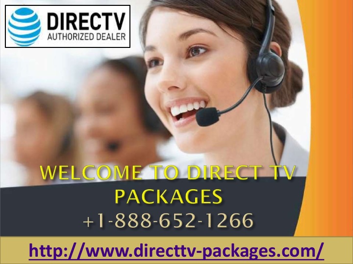 Direct Tv Phone 18886521266 goes anywhere you go. Watch