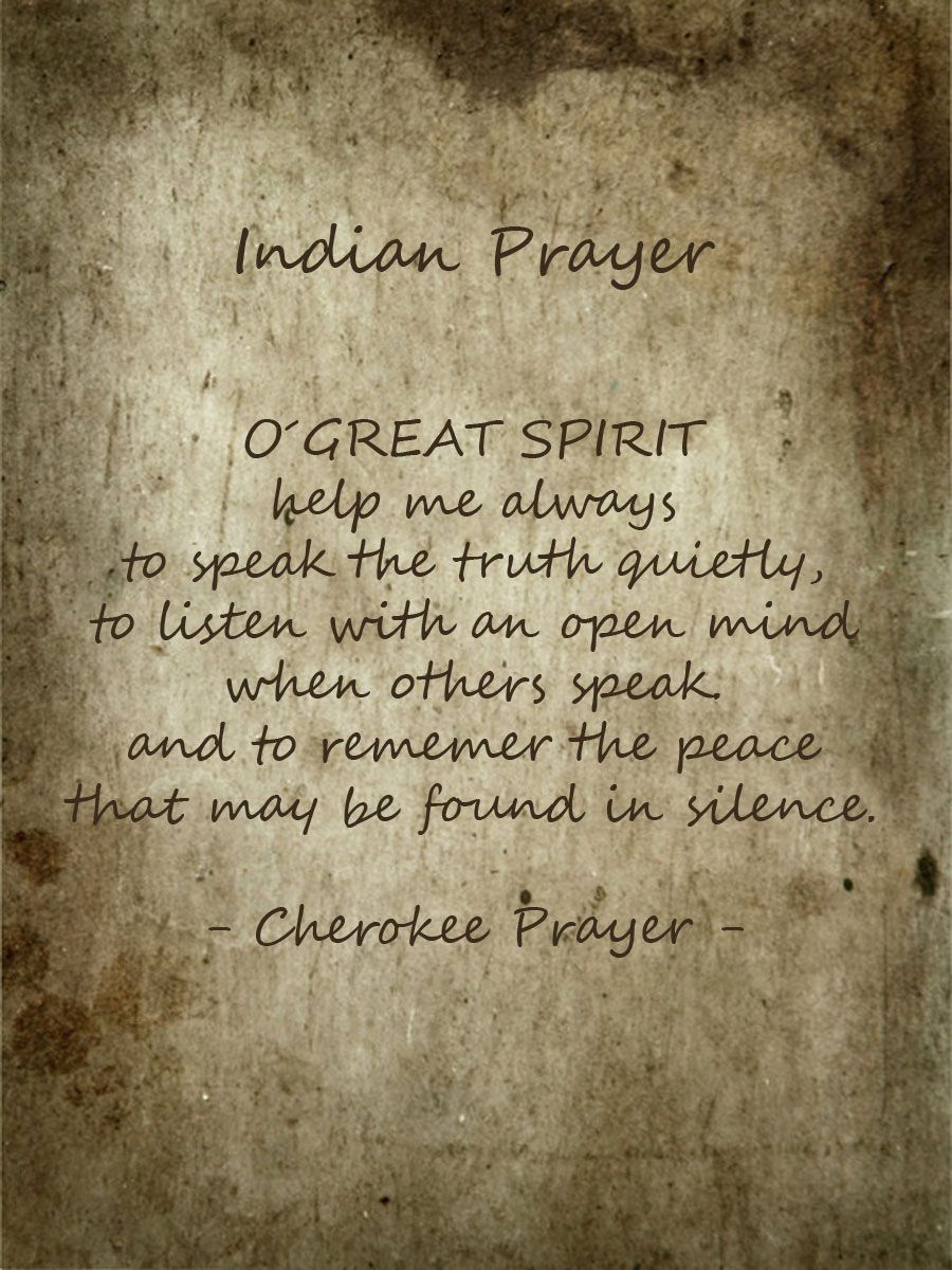 Cherokee Indian Quotes Cherokee Prayer~  Inspiration  Pinterest  Cherokee Native .