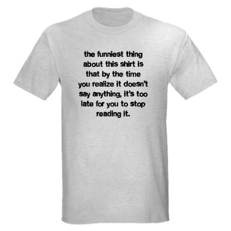 Funniest Men S Value T Shirt The Funniest Thing Light T Shirt By Detourshirts Cafepress T Shirt Us Navy Submarines Funny T Shirt Sayings
