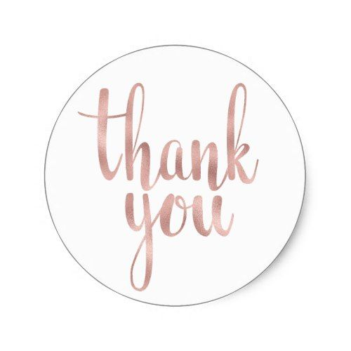 rose gold thank you stickers foil round classic round sticker in