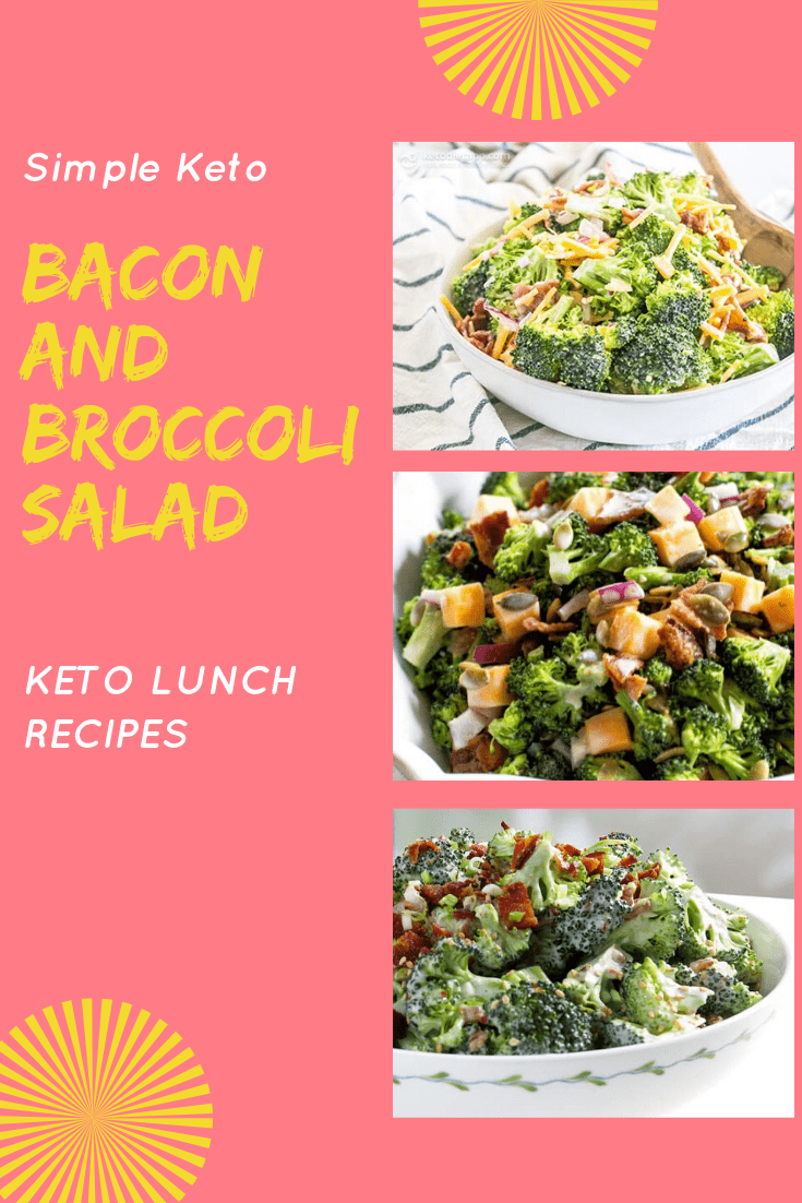Simple Keto Bacon and Broccoli Salad KETO LUNCH RECIPES  Here is one of the easiest and most delici