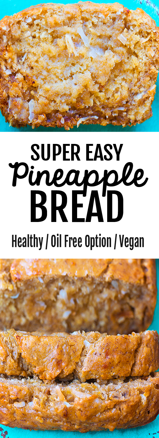 Pineapple Bread Recipe (good for dessert or breakfast, vegan)