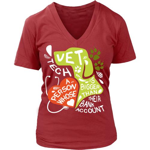 Vet Tech T Shirt Vet Tech A person whose heart is bigger