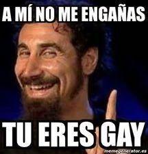 eres gay en ingles