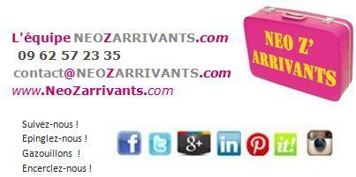 NEOZARRIVANTS 1er site dédié aux NOUVEAUX ARRIVANTS: nos coordonnées !