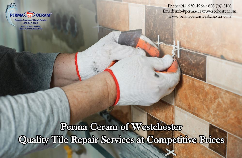 Perma Ceram Of Westchester Quality Tile Repair Services At Competitive Prices With Images Tile Repair Repair Tile Refinishing