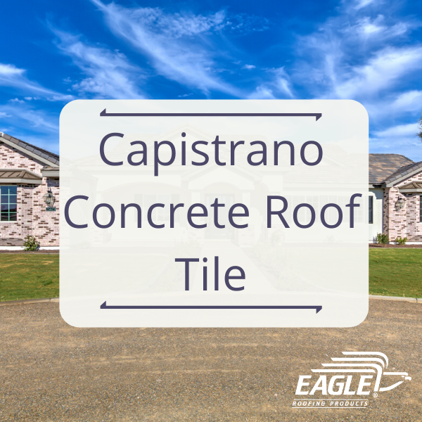 Capistrano Concrete Roof Tile In 2020 Concrete Roof Tiles Roof Tiles Wood Shake Roof