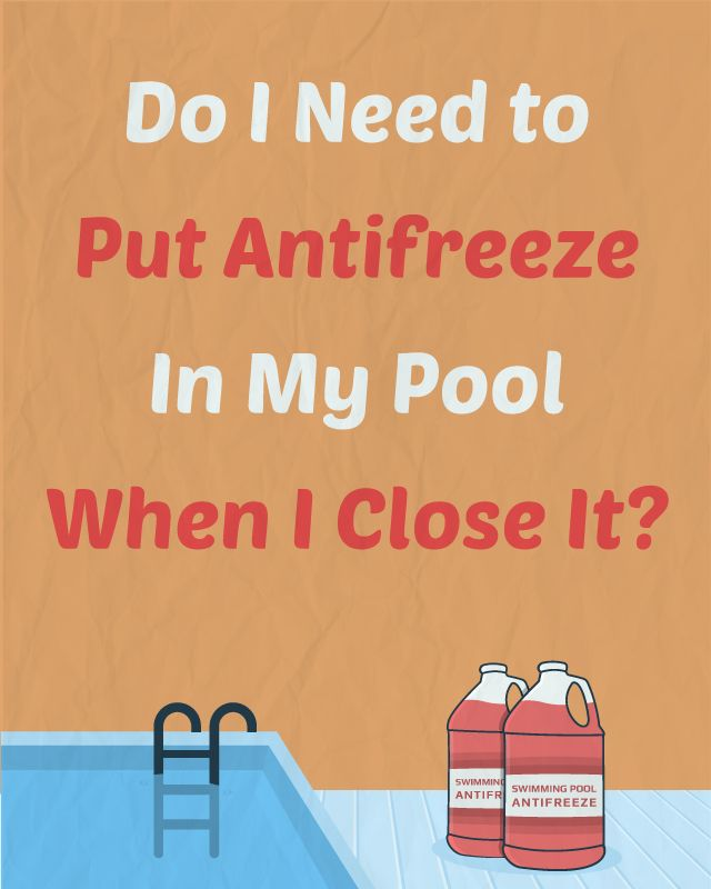How to Close An Inground Pool in 9 Steps | Pool Winterizing ...
