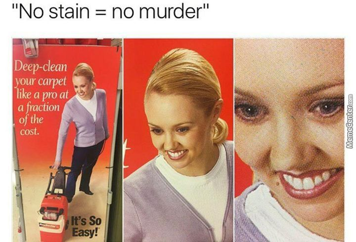 Say No To The Stain Funny Memes Hilarious Really Funny