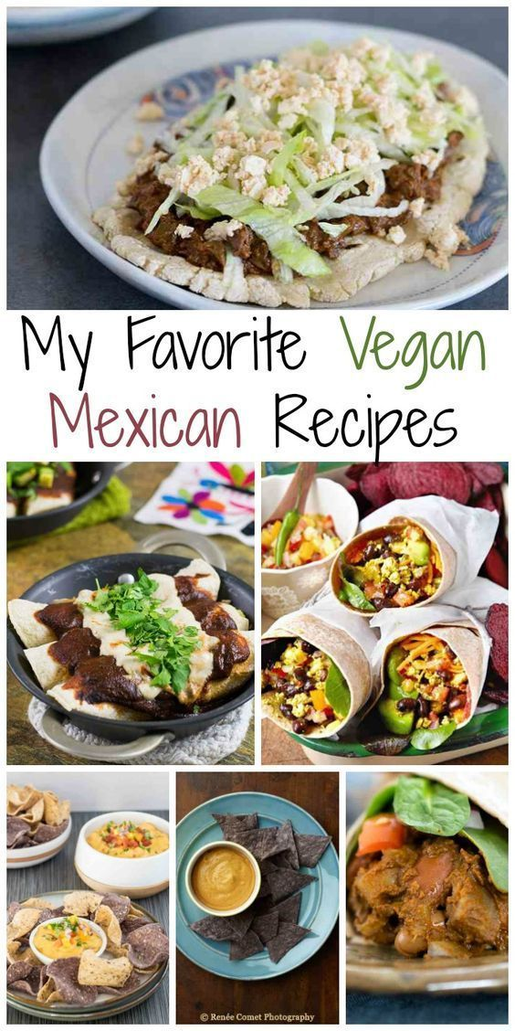 Photo of My Favorite Vegan Mexican Recipes –