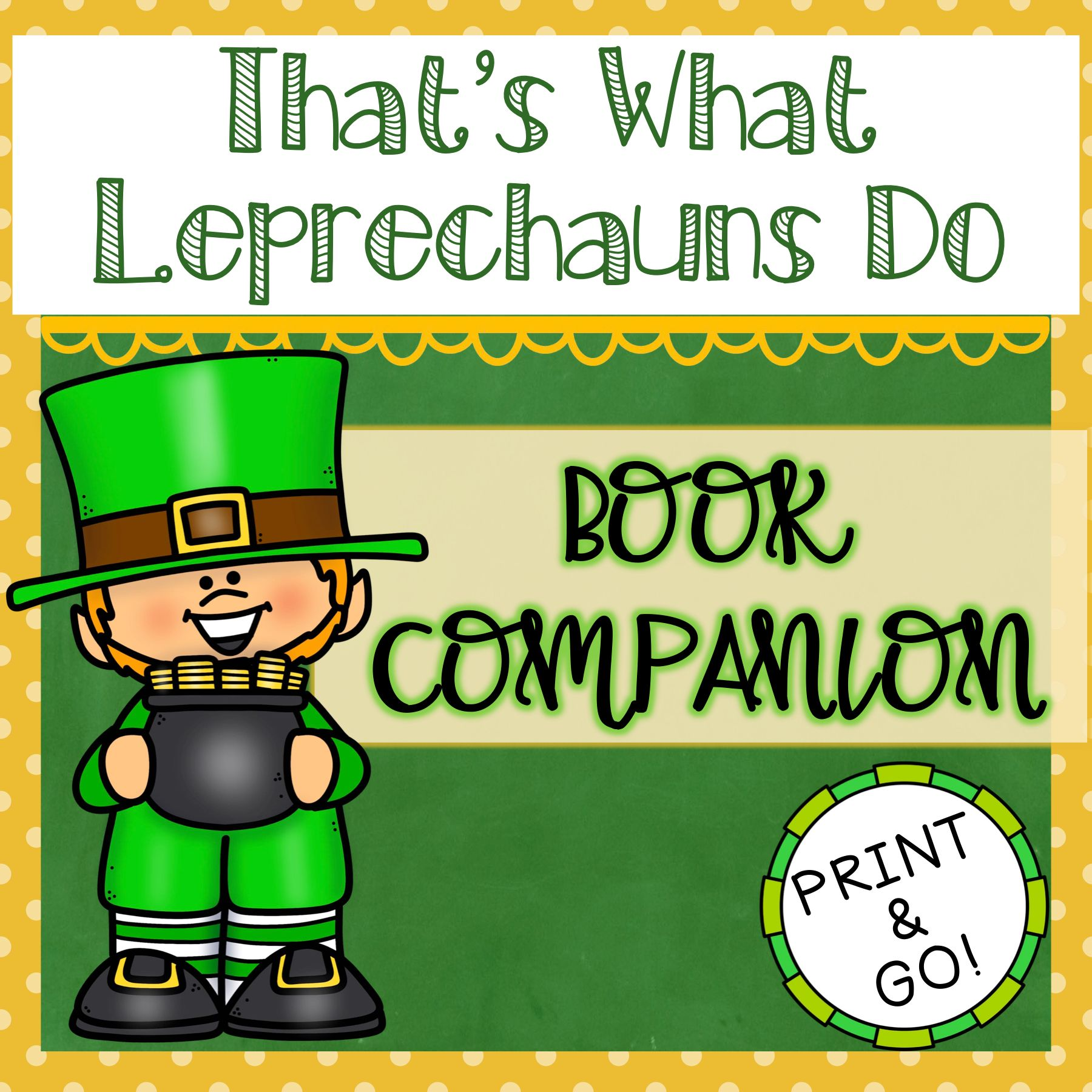 That S What Leprechauns Do By Eve Bunting
